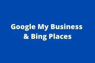 google my business and bing places